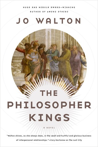 New Release Review: The Philosopher Kings